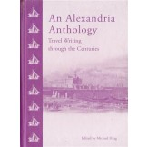 An Alexandria Anthology: Travel Writing Through the Centuries