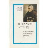 O. fra Ante Antić Sluga Božji u uspomenama iz Makarskog primorja