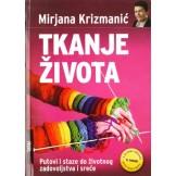 Mirjana Krizmanić Tkanje života