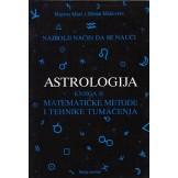 Astrologija II : matematičke metode i tehnike tumačenja