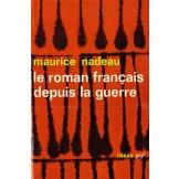Le roman français depuis la guerre