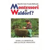 Montessori ili Waldorf?