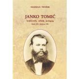 Janko Tomić: književnik, učitelj, pedagog