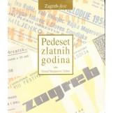 Pedeset zlatnih godina : Zagreb-fest