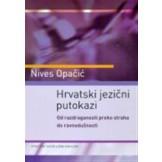 Hrvatski jezični putokazi : od razdraganosti preko straha do ravnodušnosti