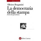La democrazia della stampa: Storia del giornalismo