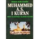 Muhammed a.s. i Kur'an : osvrt na historiju islamske kulture