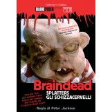 Braindead: Splatters  - Gli Schizzacervelli DVD