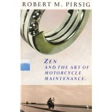 Zen and the Art of Motorcycle Maintenance - An Inquiry into Values