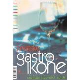 Vodič kroz hrvatske gastro ikone = Croatian gourmet guide
