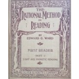 The Rational Method in Reading: First Reader (sight and Phonetic Reading)