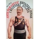 Hrvatski junak i svjetski atleta: Ante Tomašević