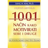 1001 način kako motivirati sebe i druge, da postignemo ono što želimo