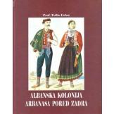 Albanska kolonija Arbanasa pored Zadra