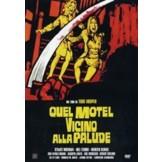 Quel motel vicino alla palude (Eaten Alive) DVD
