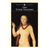 Two Tudor Tragedies: Gorboduc; The Spanish Tragedy (Penguin Classics)