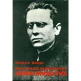 Novi prilozi za biografiju Josipa Broza Tita 1.-3.