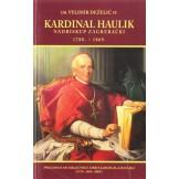 Kardinal Haulik: nadbiskup zagrebački 1788.-1869. (pretisak)