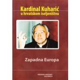 Kardinal Kuharić u hrvatskom iseljeništvu: Zapadna Europa