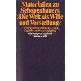 """Materialien zu Schopenhauers """"Die Welt als Wille und Vorstellung"""""""