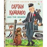 Captain Kangaroo and the Beaver (A Little Golden Book)