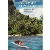 Voyages to Paradise - Exploring in the Wake of Captain Cook