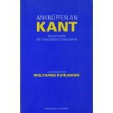 Anknüpfen an Kant: Konzeptionen der Transzendentalphilosophie