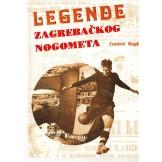 Legende zagrebačkog nogometa